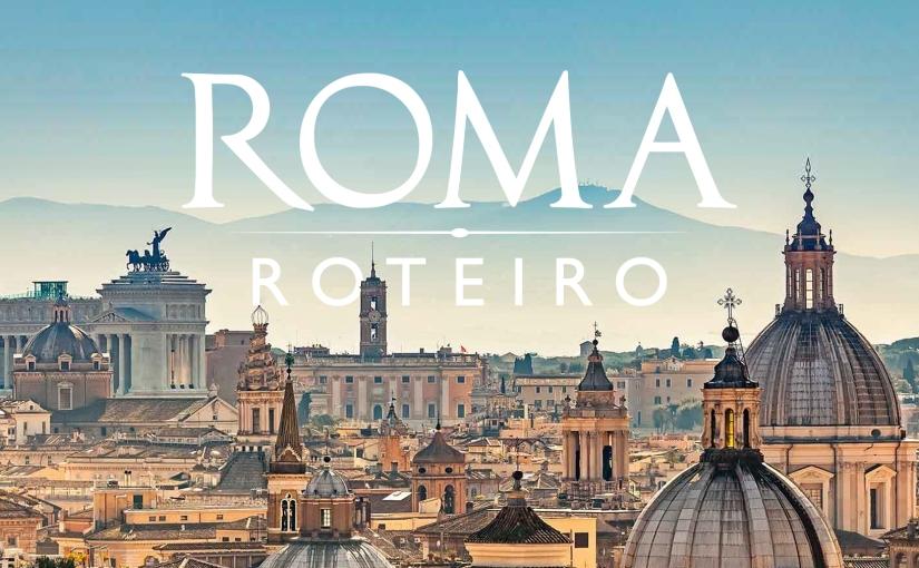 Roteiro de 4 dias em Roma naItália